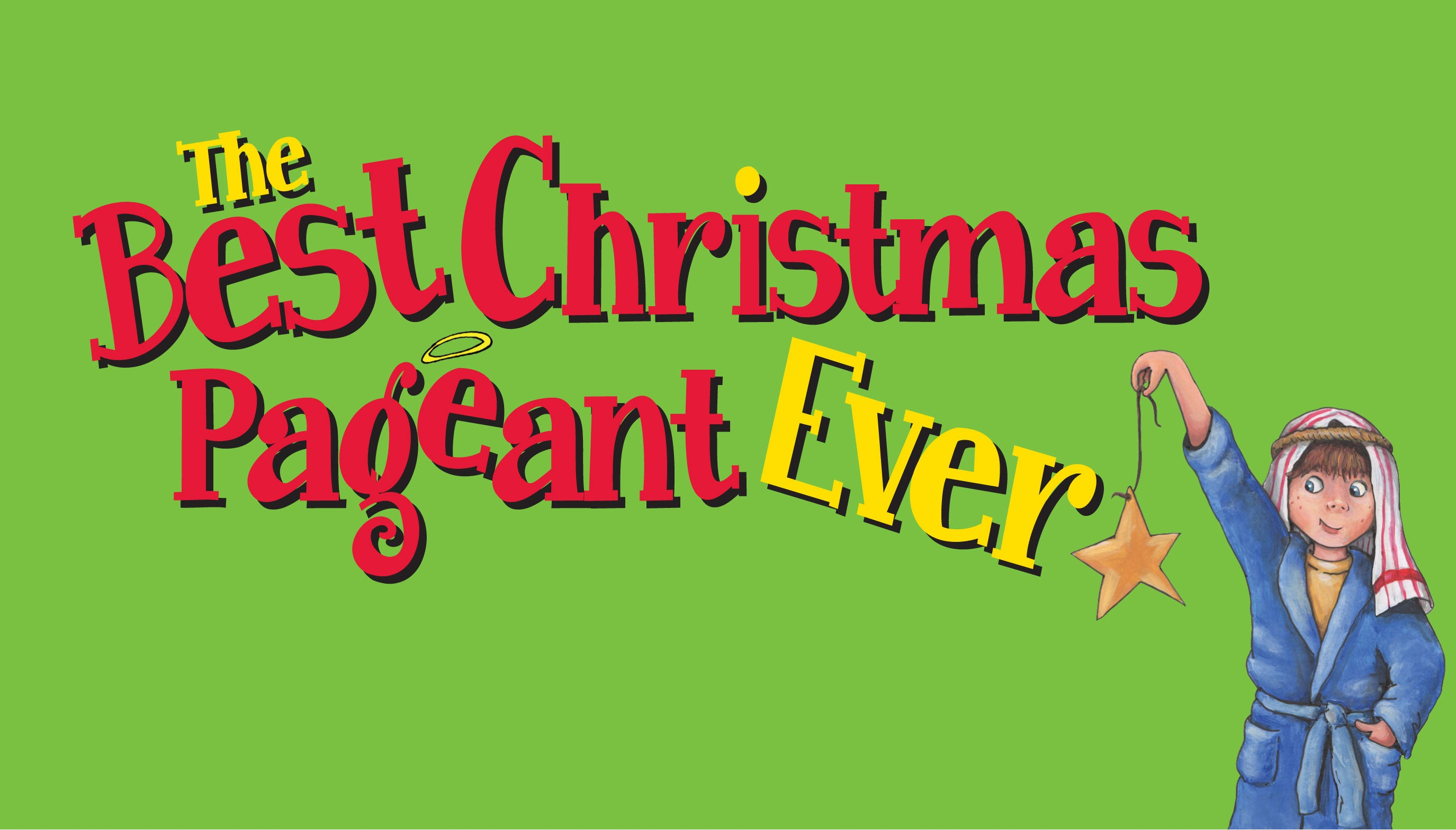 Christmas Pageant.The Best Christmas Pageant Ever Tickets