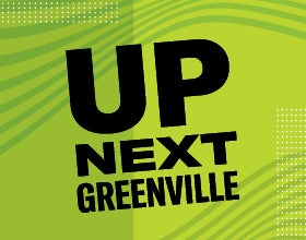 More Info for Up Next Greenville